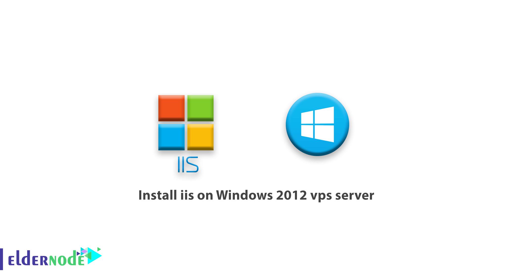 Install iis on Windows 2012 vps server