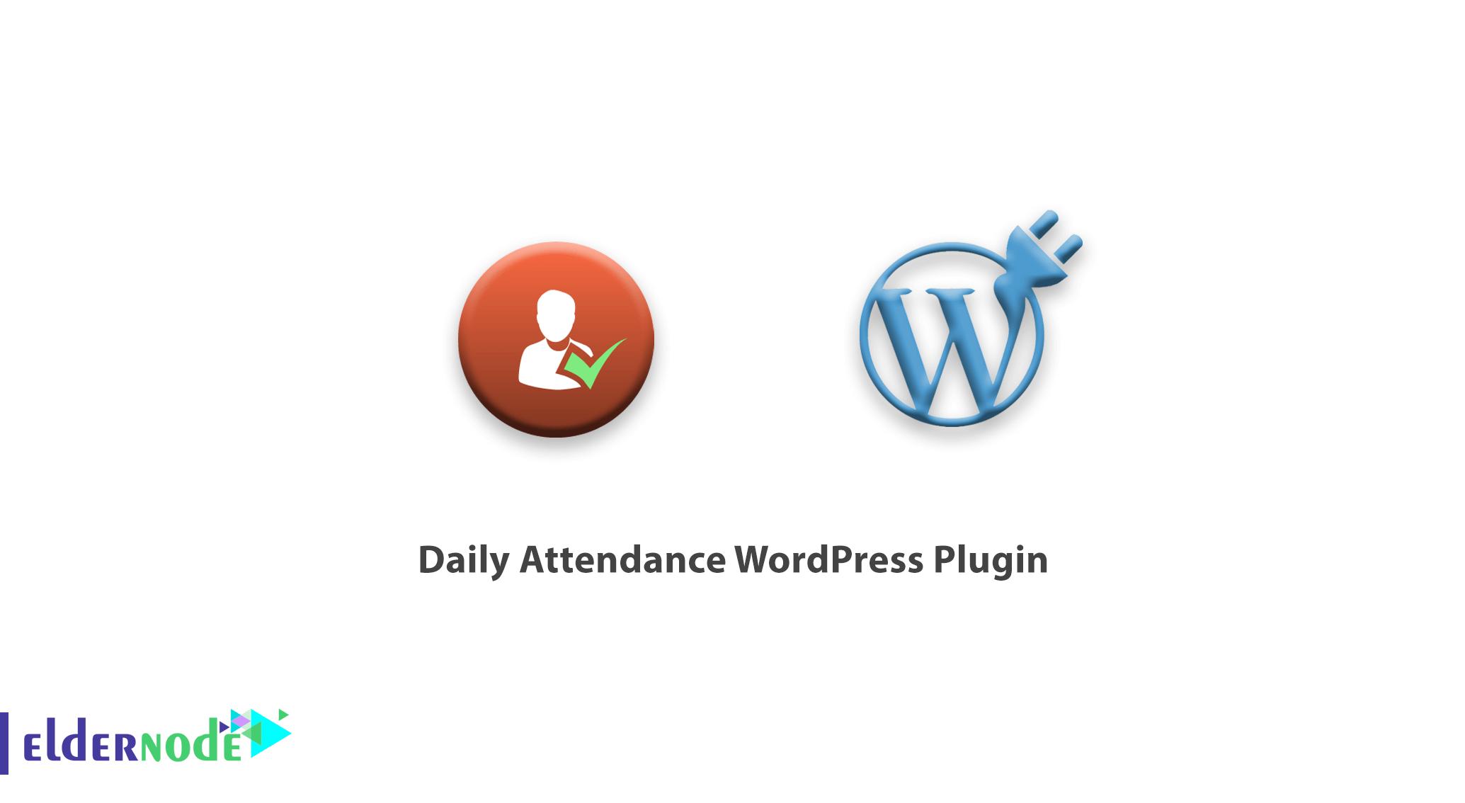 Daily Attendance WordPress Plugin