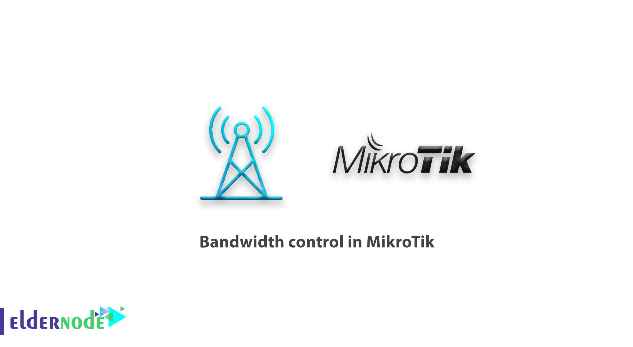 Bandwidth control in MikroTik