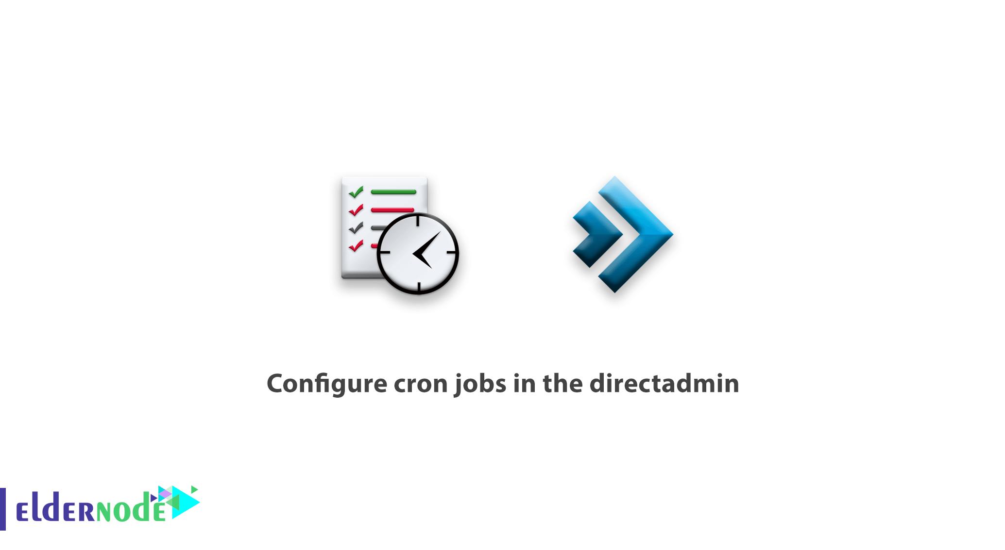 configure cron jobs in the directadmin