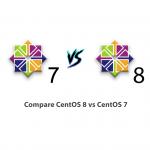 Compare CentOS 8 vs CentOS 7