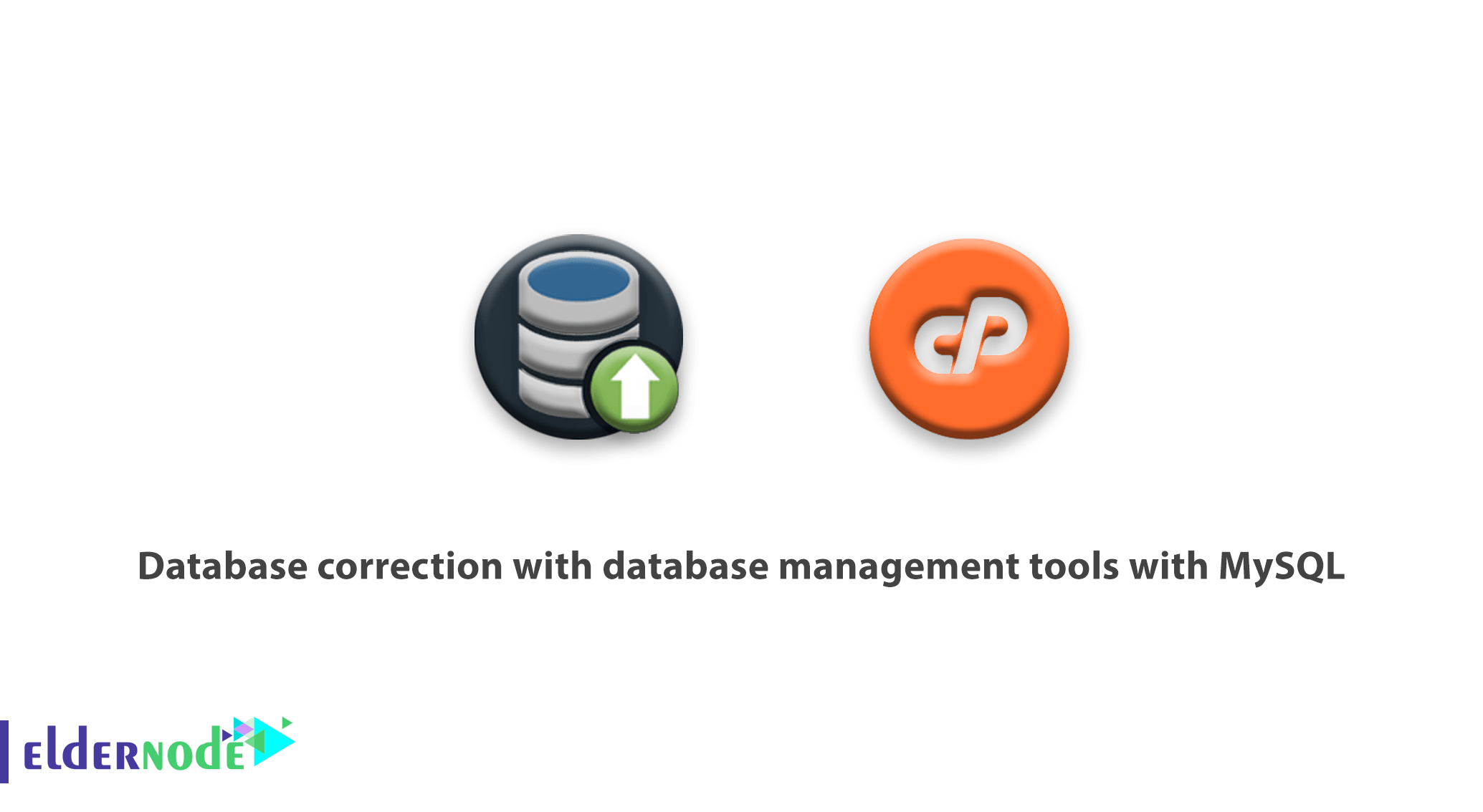 Database correction with database management tools with MySQL