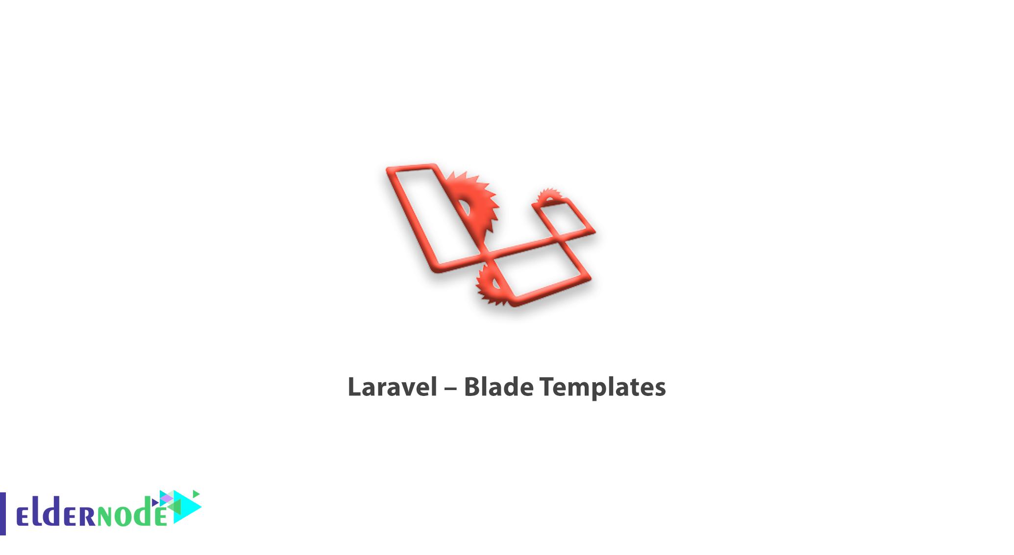 Laravel – Blade Templates
