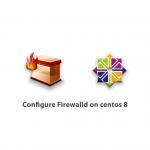 Configure Firewalld on centos 8