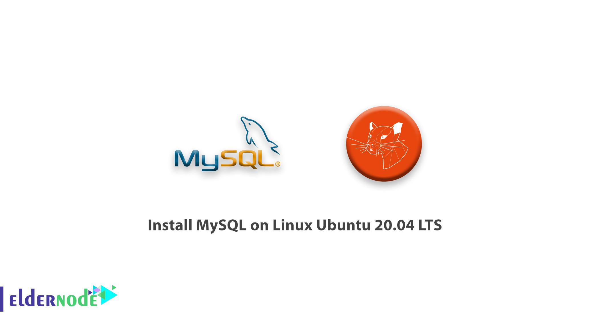 How to Install MySQL on Linux Ubuntu 20.04 LTS