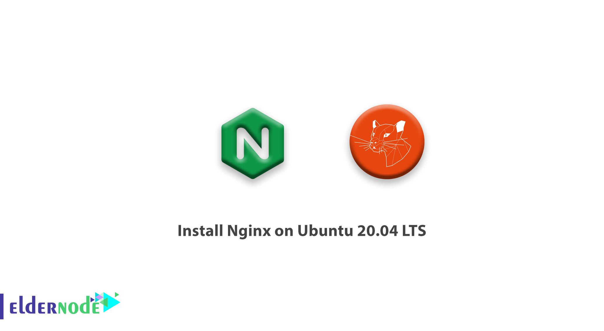 How To Install Nginx On Ubuntu 20 04 Lts Tutorial Linux Eldernode