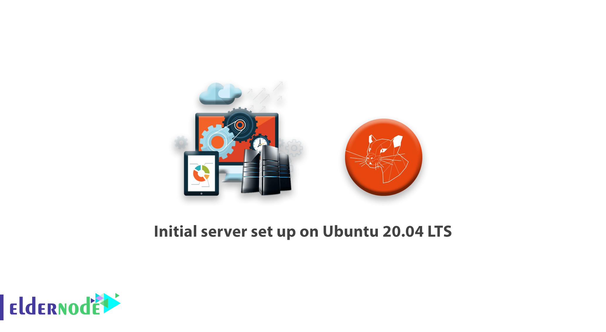Initial server set up on Ubuntu 20.04 LTS