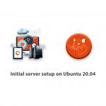 Initial server setup on Ubuntu 20.04