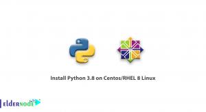 Tutorial install Python 3.8 on Centos-RHEL 8 Linux