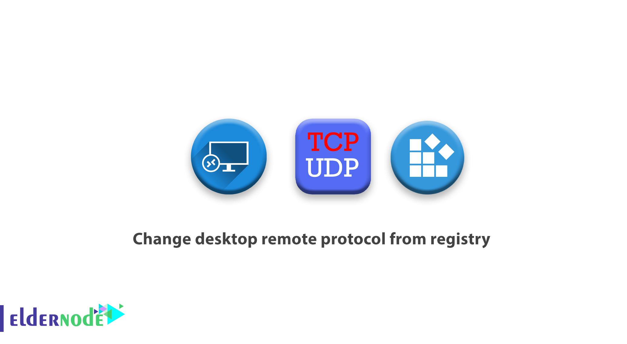Change desktop remote protocol from registry