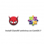 Install ClamAV antivirus on CentOS 7