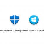 Windows Defender configuration tutorial in Windows 10