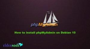 How to install phpMyAdmin on Debian 10