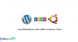 Install WordPress with LEMP on Ubuntu 18.04