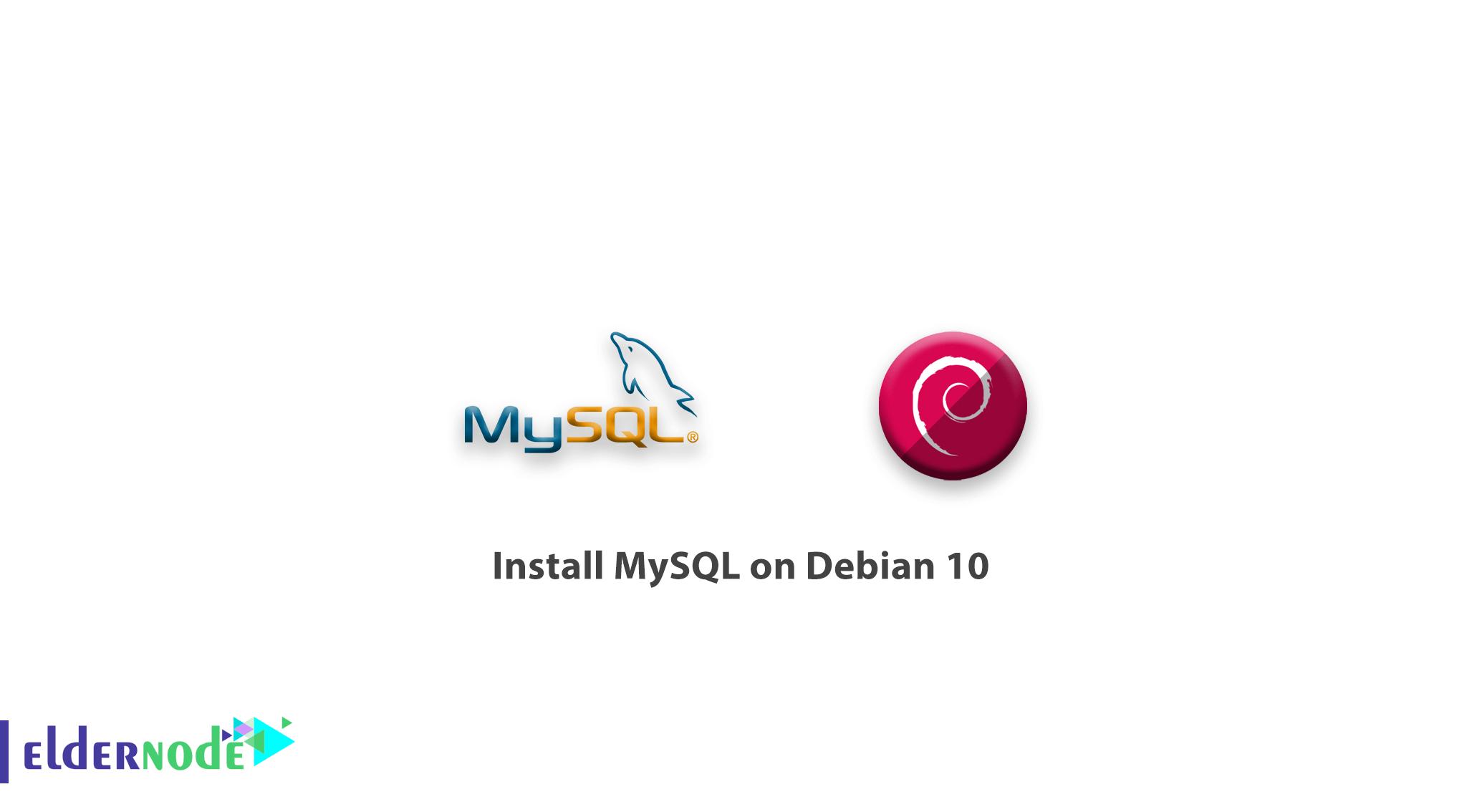 How to install MySQL on Debian 10