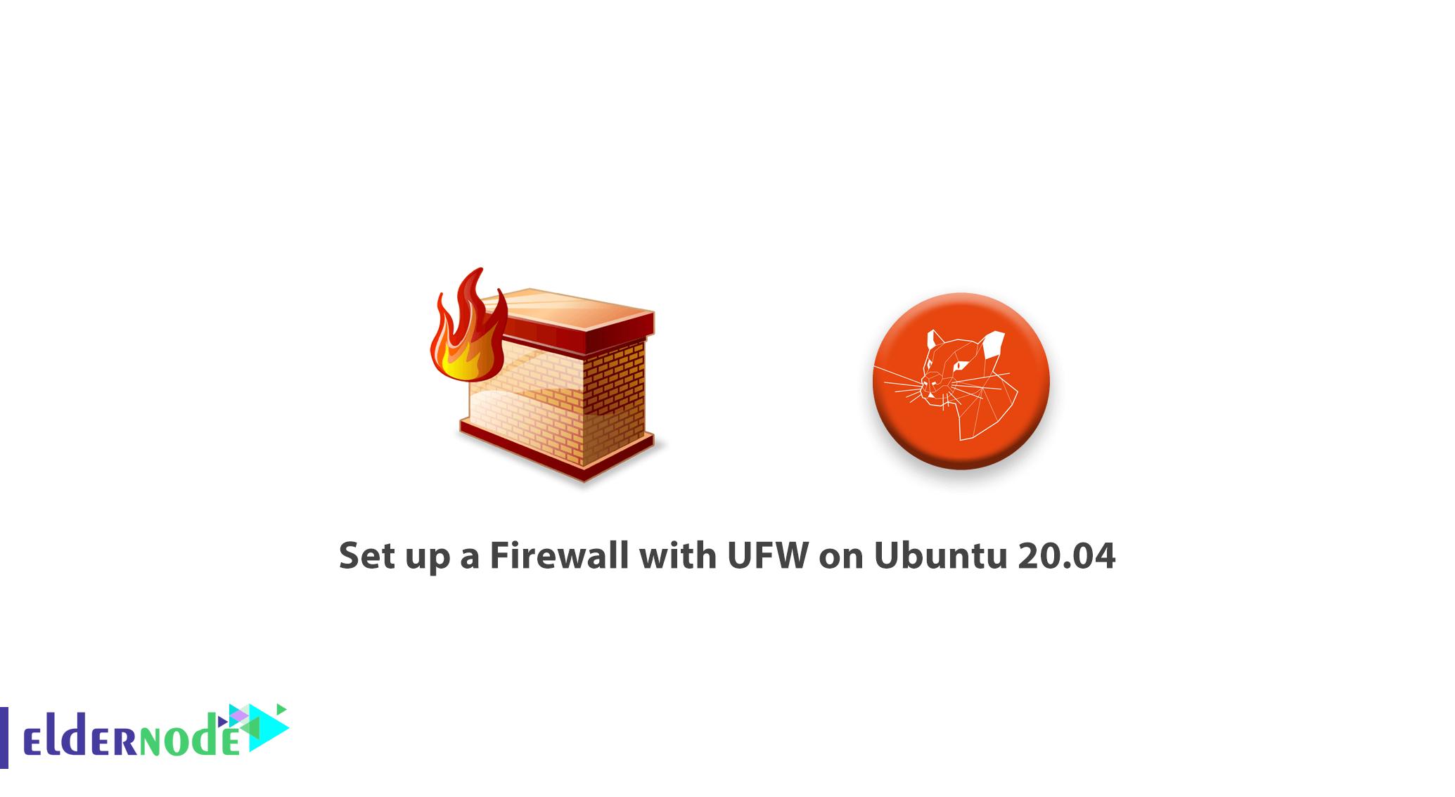 Tutorial set up a Firewall with UFW on Ubuntu 20.04