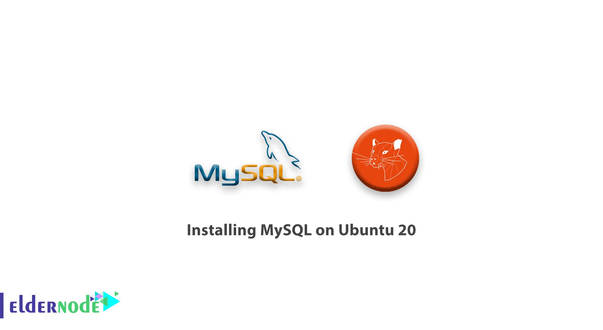 Tutorial installing MySQL on Ubuntu 20