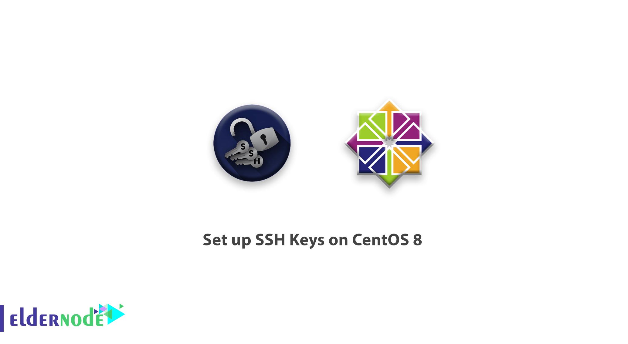 Tutorial set up SSH Keys on CentOS 8