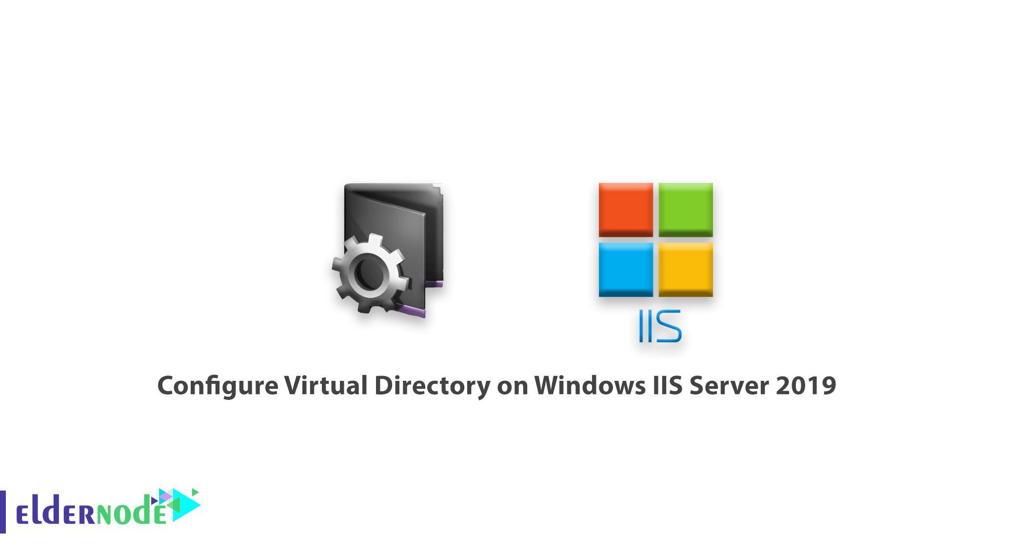 Tutorial Configure Virtual Directory on Windows IIS Server 2019