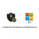 Tutorial Install SSL Certificate on IIS Web Server