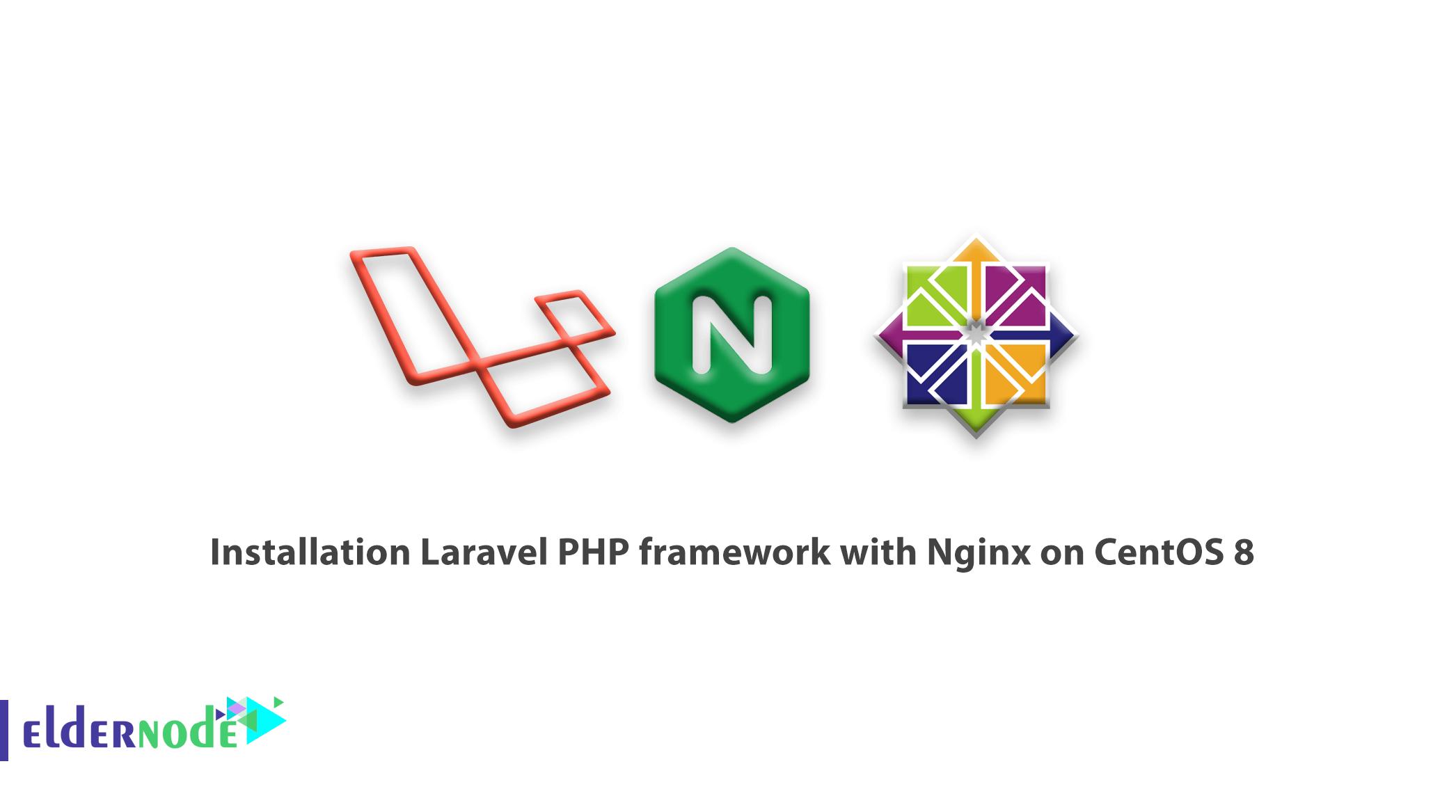 Tutorial installation Laravel PHP framework with Nginx on CentOS 8