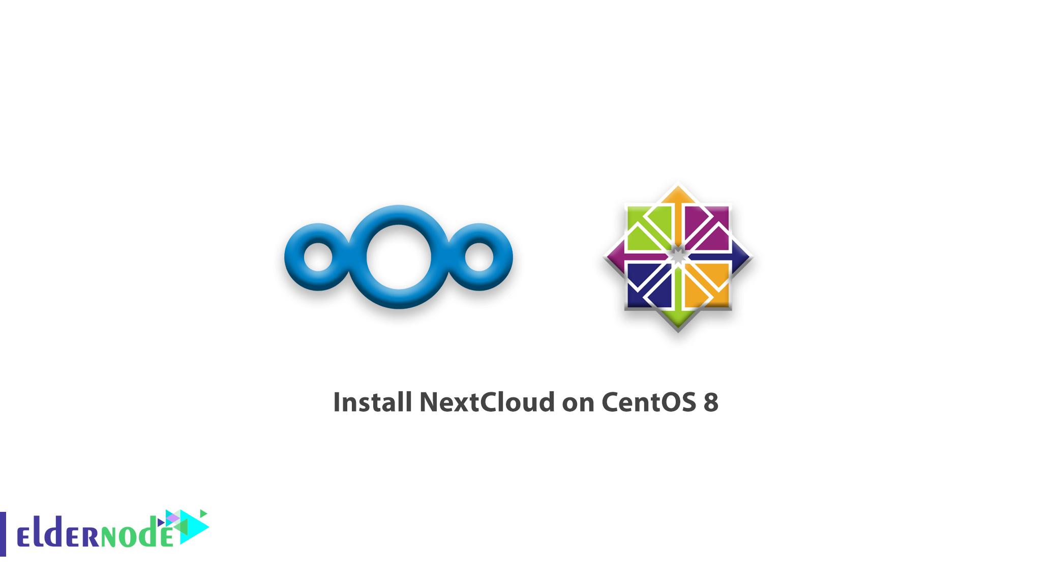 How to install NextCloud on CentOS 8
