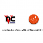 How to install and configure VNC on Ubuntu 20.04