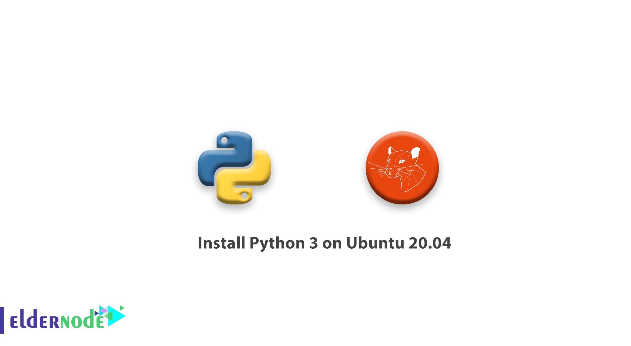 How to install Python 3 on Ubuntu 20.04