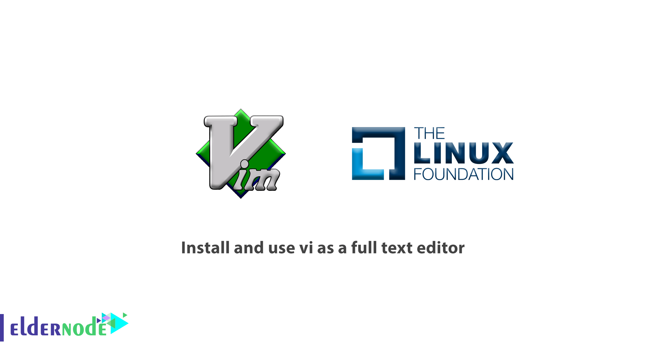How to install and use vi as a full text editor