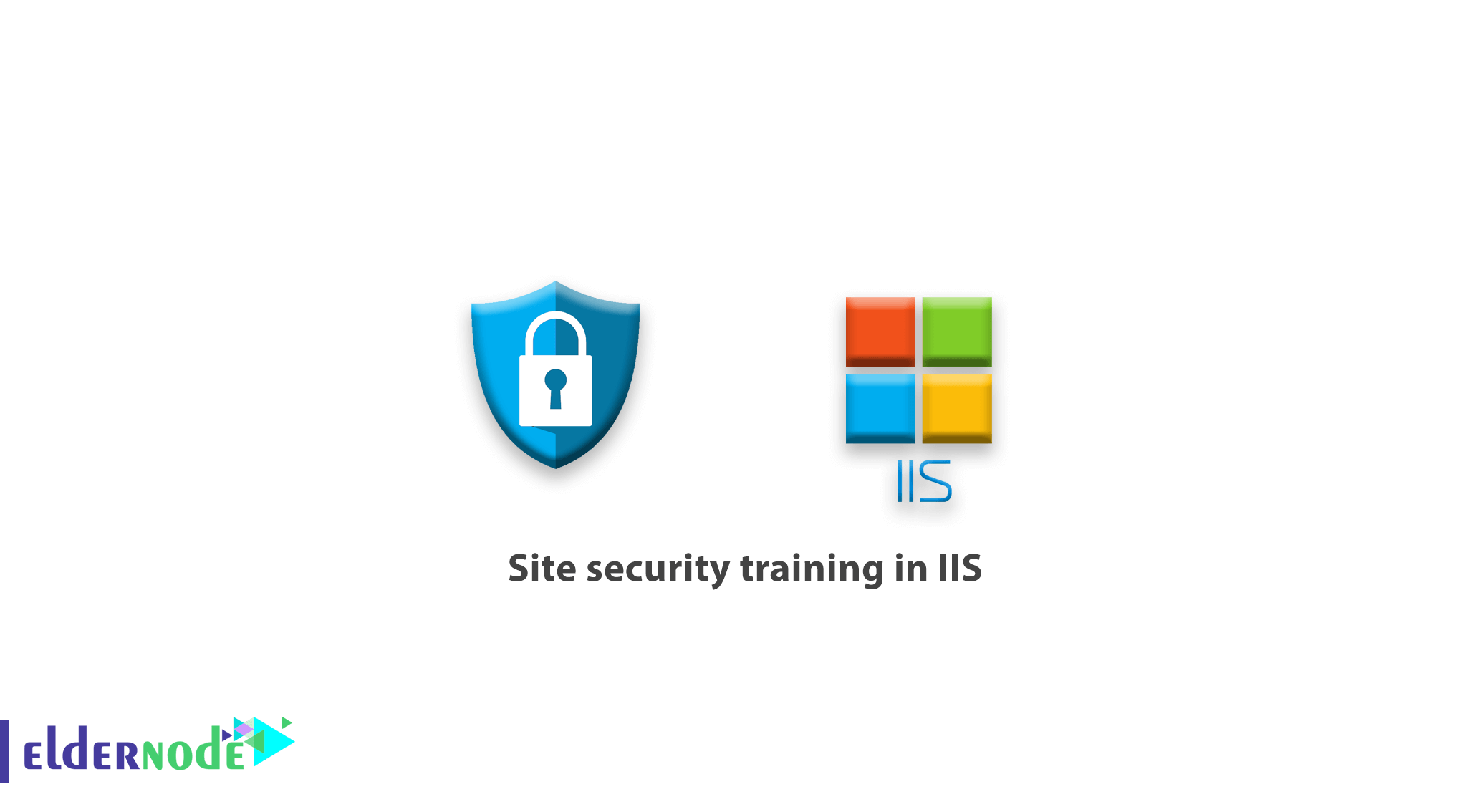 Site security training in IIS