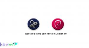 Ways To Set Up SSH Keys on Debian 10