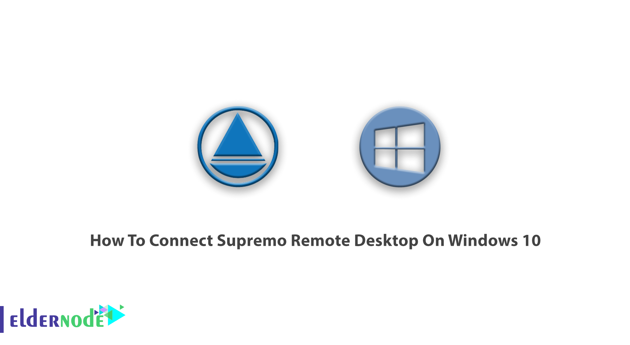 How To Connect Supremo Remote Desktop On Windows 10