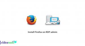 Install Firefox on RDP admin