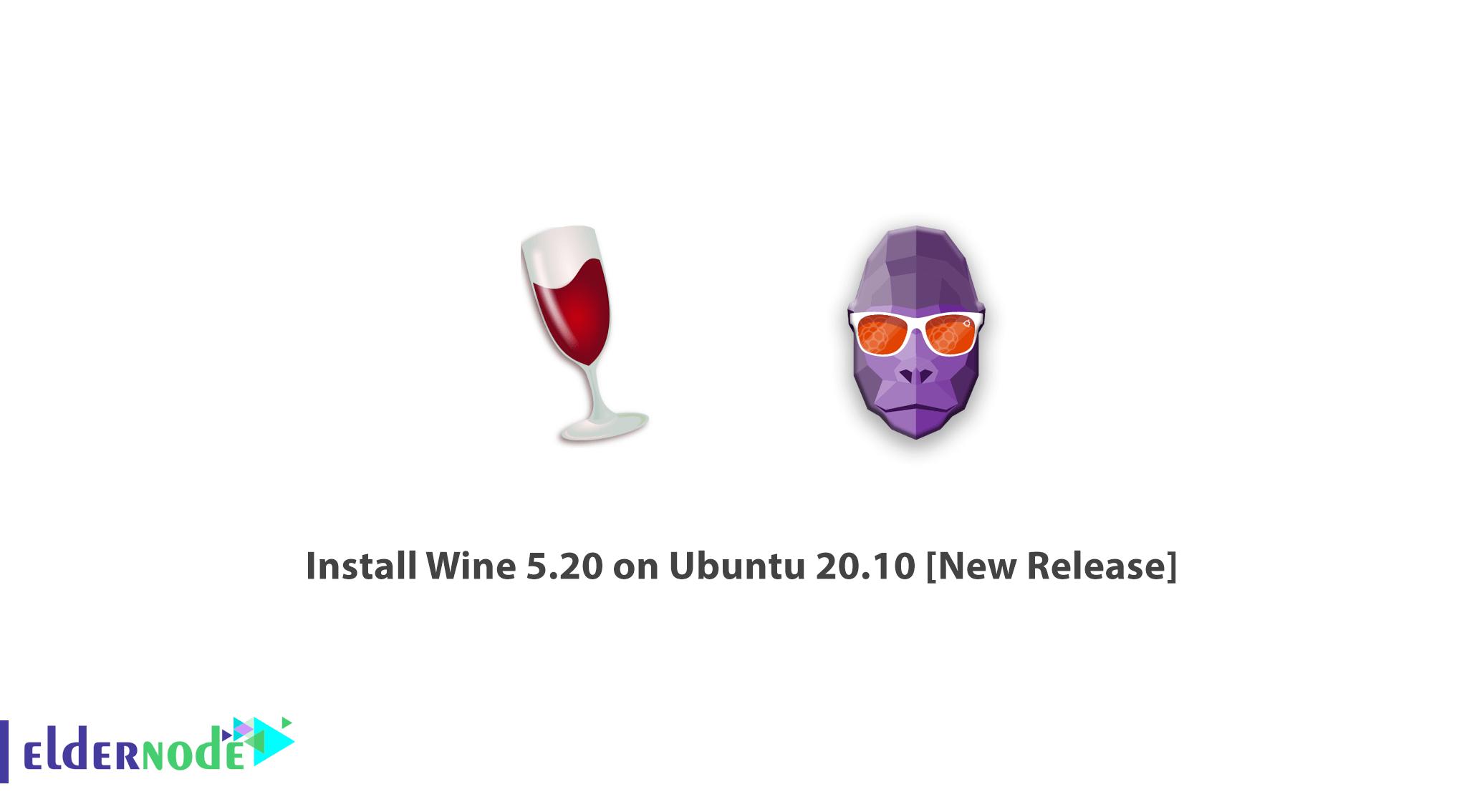 Install Wine 5.20 on Ubuntu 20.10 [New Release]