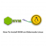 How To Install NVM on Eldernode Linux