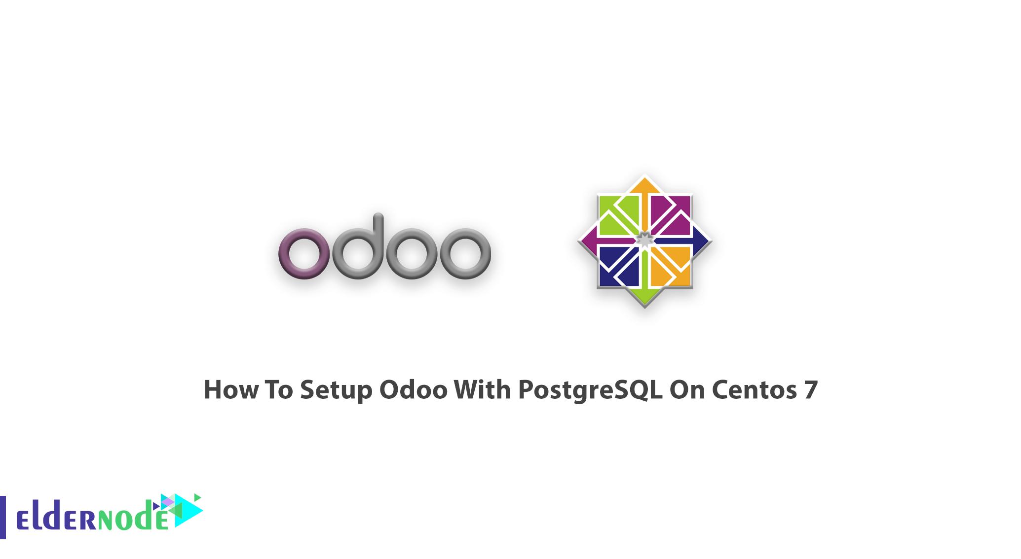 How To Setup Odoo With PostgreSQL On Centos 7