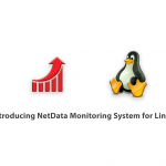 Introducing NetData Monitoring System for Linux