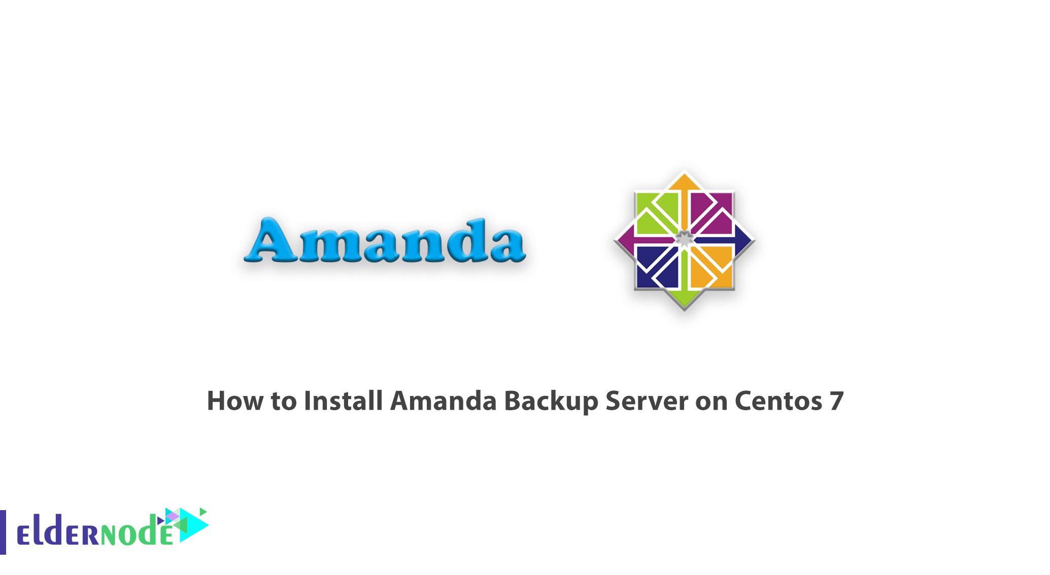 How to Install Amanda Backup Server on Centos 7