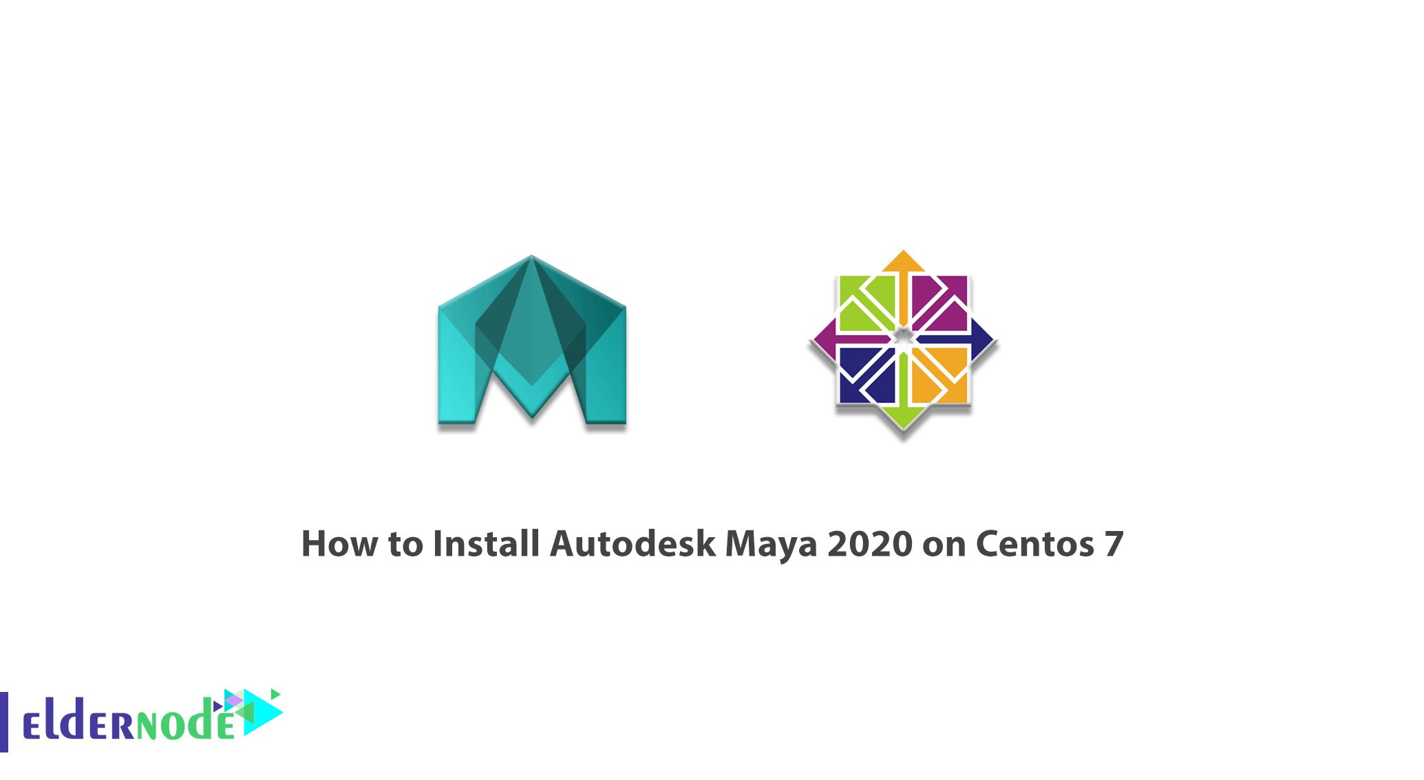 How to Install Autodesk Maya 2020 on Centos 7
