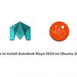 How to Install Autodesk Maya 2020 on Ubuntu 20.04