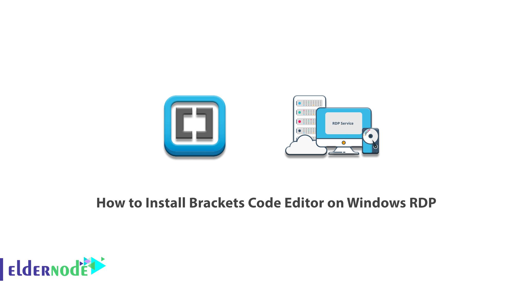 How to Install Brackets Code Editor on Windows RDP