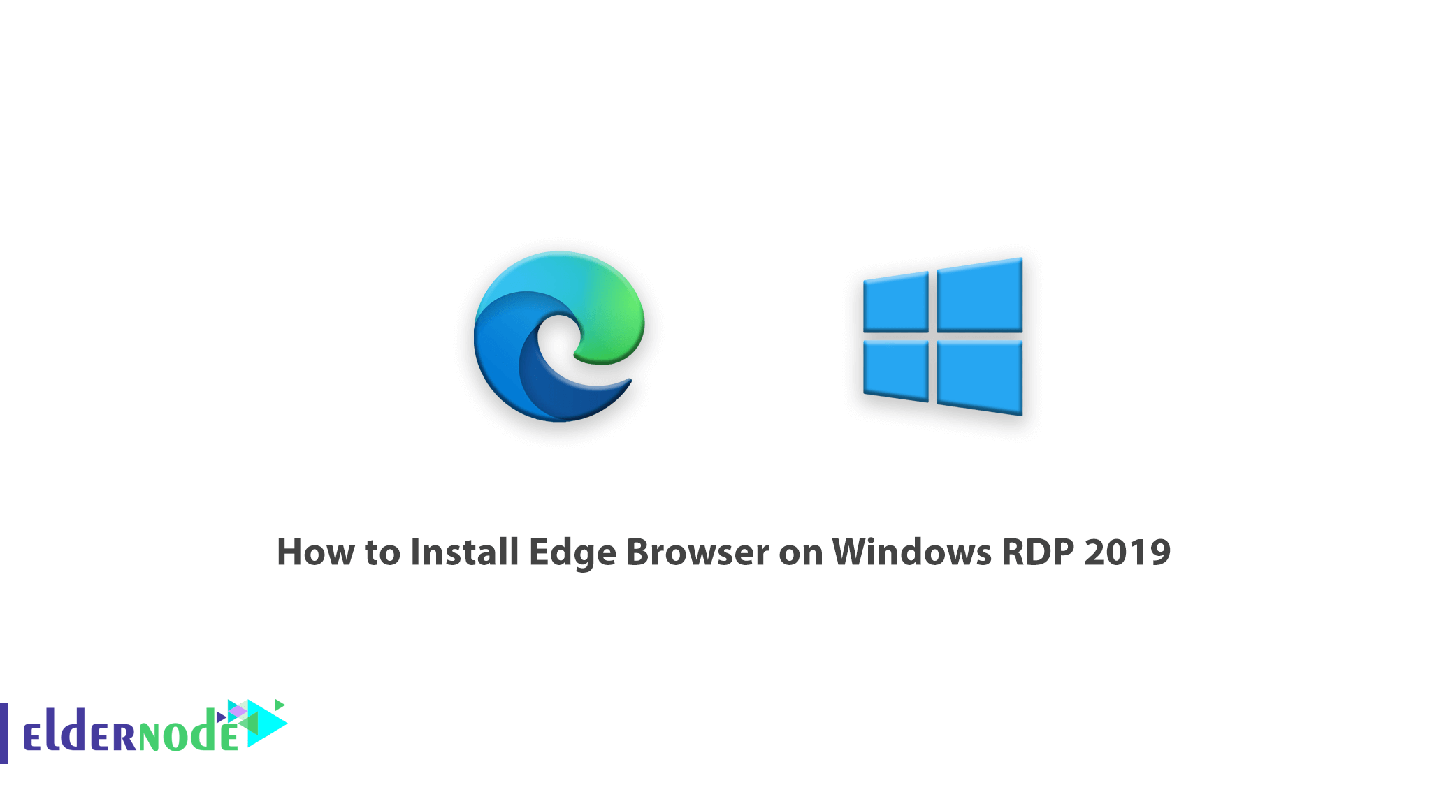 How to Install Edge Browser on Windows RDP 2019