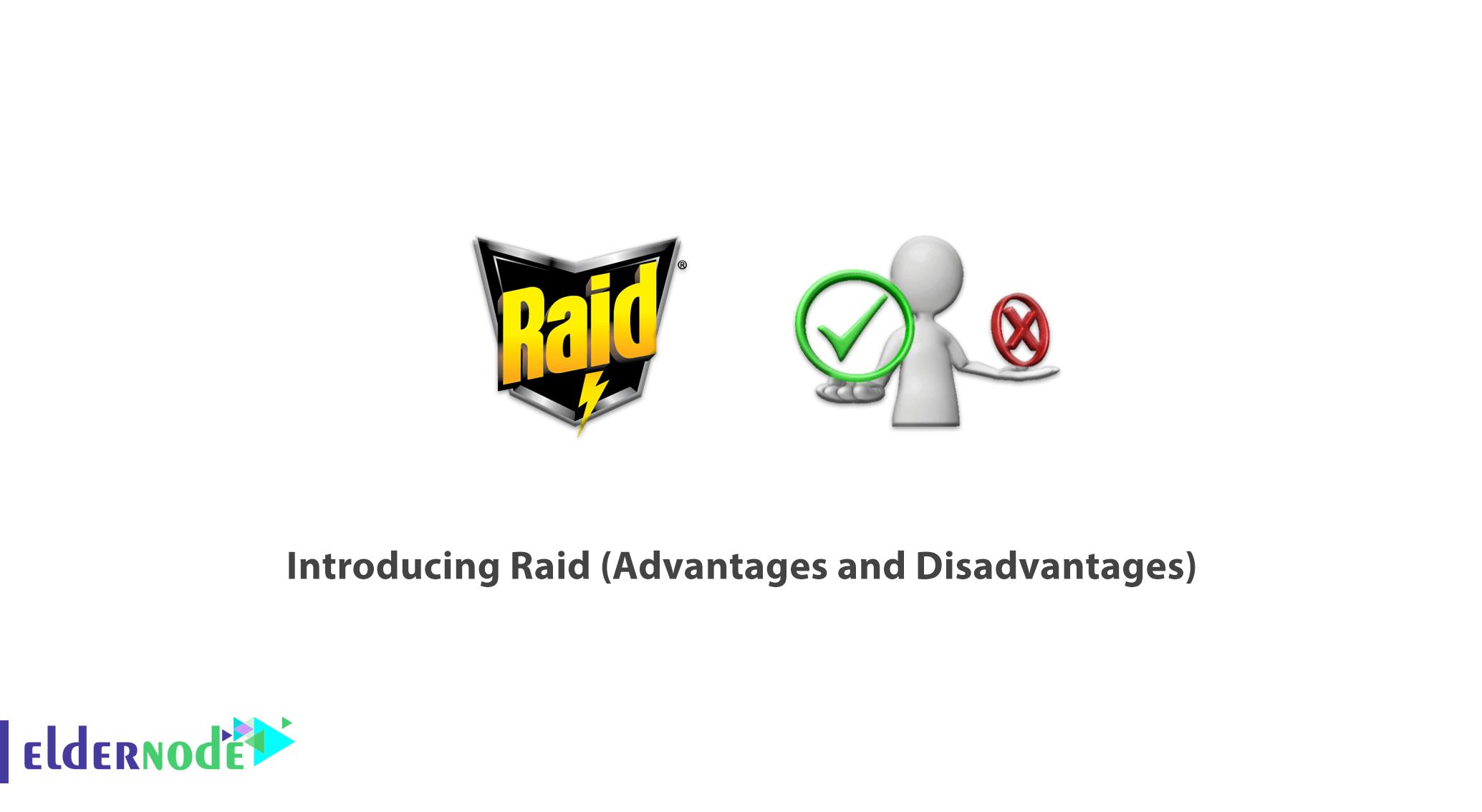 Introducing Raid (Advantages and Disadvantages)