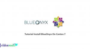 Tutorial Install BlueOnyx On Centos 7
