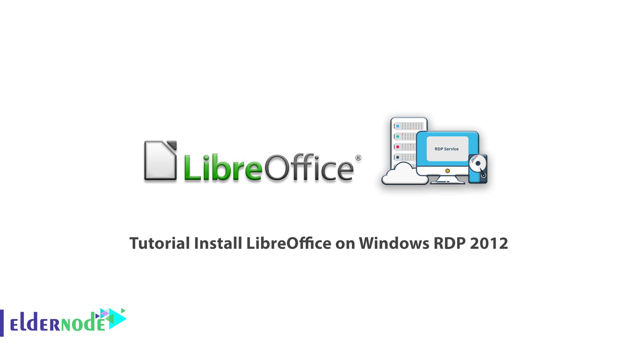 Tutorial Install LibreOffice on Windows RDP 2012