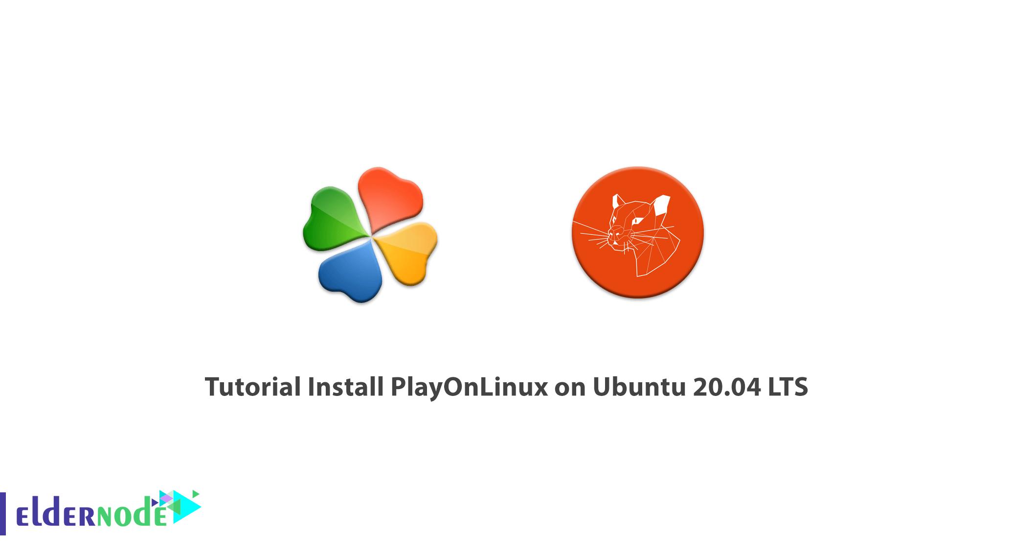 Tutorial Install PlayOnLinux on Ubuntu 20.04 LTS