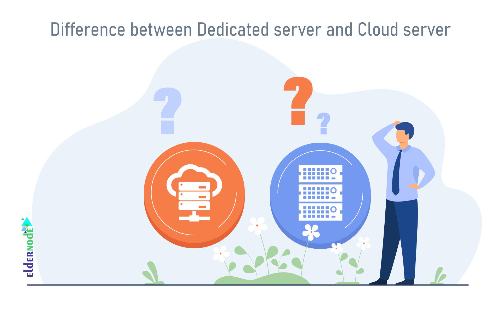 dedicated server vs cloud server comparison
