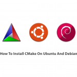 How To Install CMake On Ubuntu And Debian