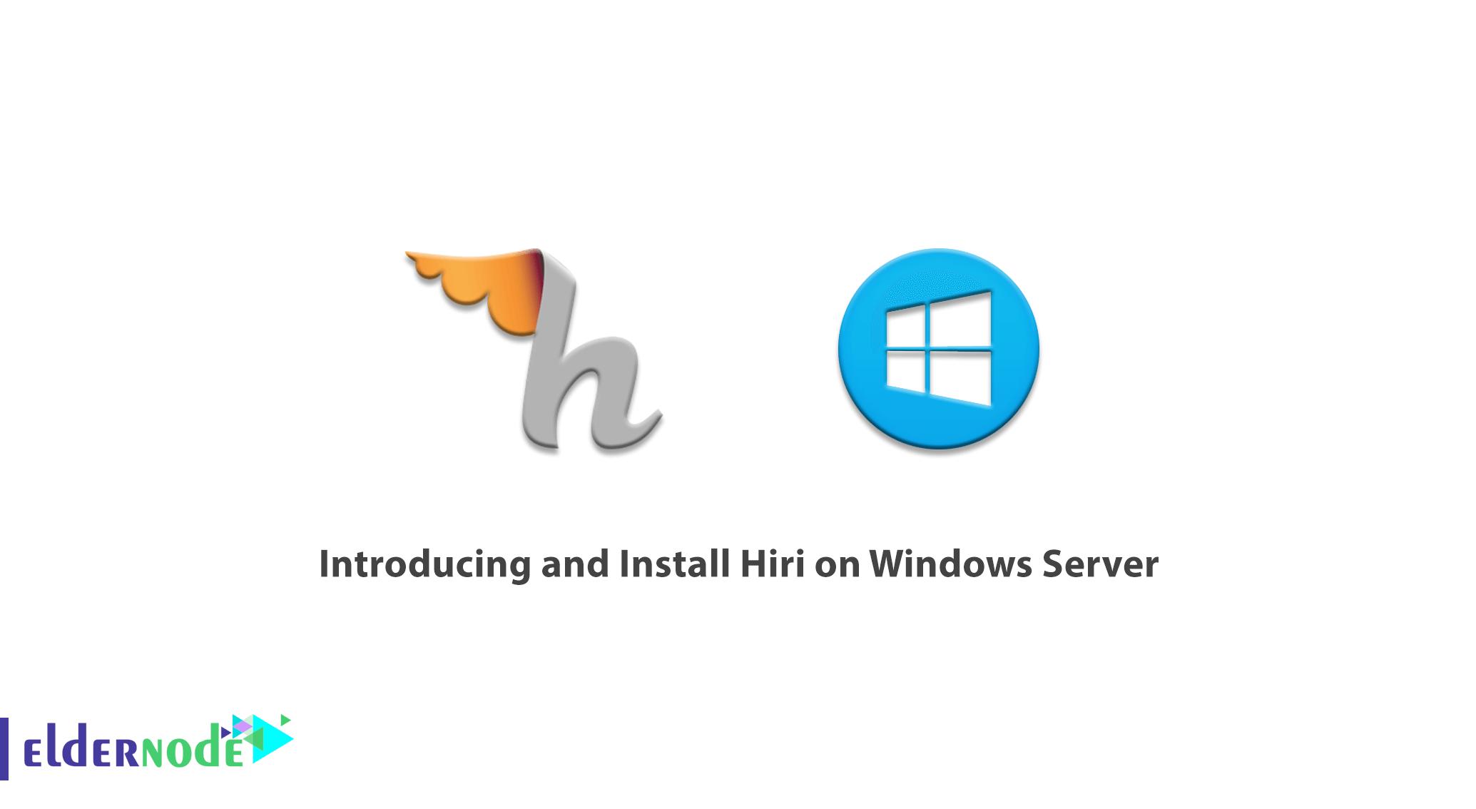 Introducing and Install Hiri on Windows Server
