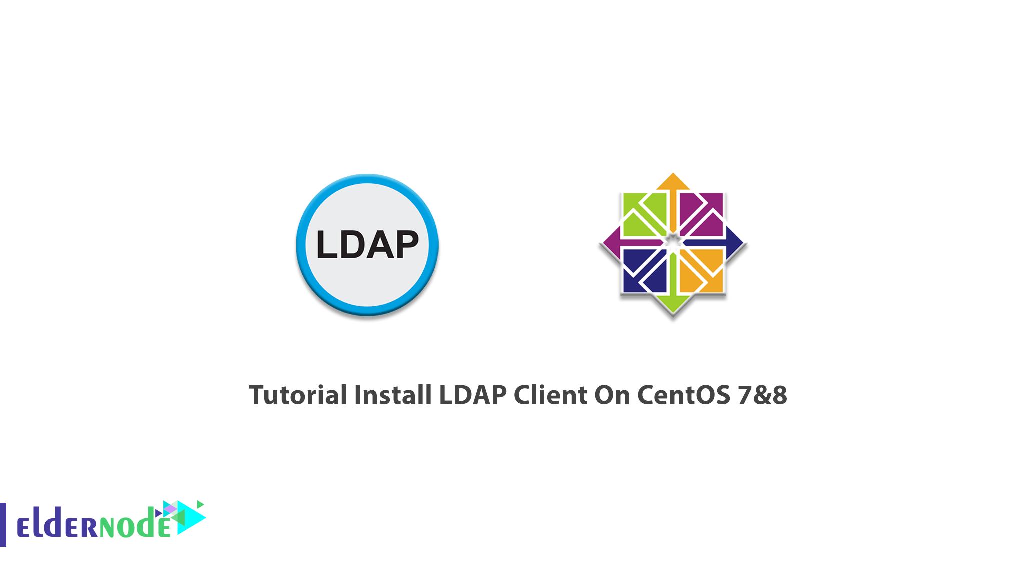Tutorial Install LDAP Client On CentOS 7&8